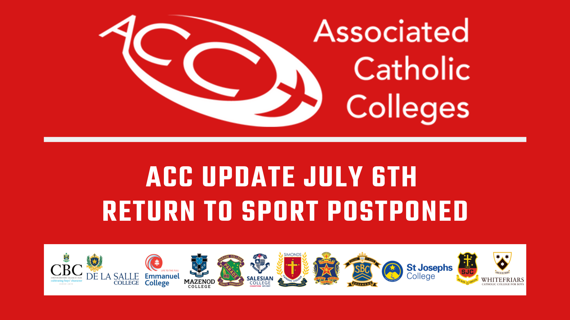 RETURN TO SPORT POSTPONED